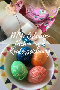 Ostereier färben nach Kinderzeichnung